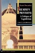 The Mind's Provisions: A Critique of Cognitivism (New French Thought Series)