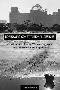 Borrowing Constitutional Designs: Constitutional Law in Weimar Germany and the French Fifth ...