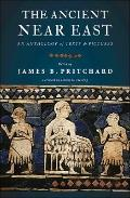 Ancient near East - an Anthology of Texts and Pictures