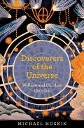 Discoverers of the Universe: William and Caroline Herschel