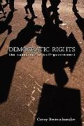 Democratic Rights : The Substance of Self-Government