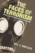 Faces of Terrorism : Social and Psychological Dimensions