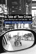 Tale of Two Cities : Santo Domingo and New York After 1950