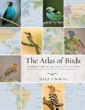 Atlas of Birds - Diversity, Behavior and Conservation