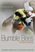 Bumble Bees of North America: An Identification Guide (Princeton Field Guides)
