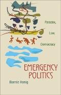 Emergency Politics - Paradox, Law, Democracy