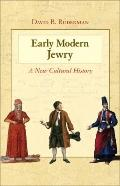 Early Modern Jewry - A New Cultural History