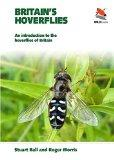 Britain's Hoverflies: An Introduction to the Hoverflies of Britain (Britain's Wildlife)