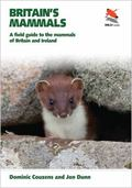 Britain′S Mammals - A Field Guide to the Mammals of Britain and Ireland