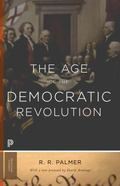 Age of the Democratic Revolution : A Political History of Europe and America, 1760-1800