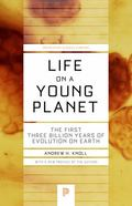 Life on a Young Planet - The First Three Billion Years of Evolution of Earth
