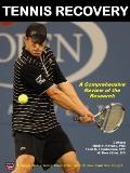 Tennis Recovery : A Comprehensive Review of the Research