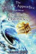 The Sorcerer's Apprentice (The Merlin Chronicles) (Volume 2)