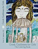 Greek Goddesses for Girls: The Coloring Book Edition