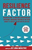 Resilience Factor: Discover How 15 Amazing Entrepreneurs Overcame Incredible Obstacles in Th...