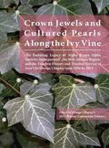 Crown Jewels and Cultured Pearls Along the Ivy Vine: The Enduring Legacy of Alpha Kappa Alph...