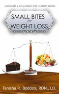 Small Bites for Weight Loss : 5 Nuggets and Challenges for Healthy Living