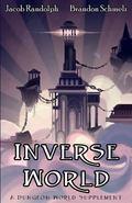 Inverse World : A Dungeon World Supplement