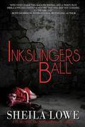 Inkslingers Ball (A Forensic Handwriting Mystery) (Volume 5)