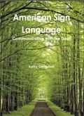American Sign Language : Communicating with the Deaf