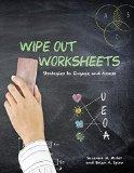 Wipe Out Worksheets: Strategies to Engage and Assess