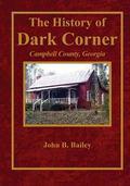 History of Dark Corner : Campbell County, Ga