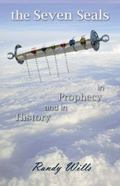 Seven Seals in Prophecy and in History
