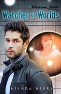 Watcher of Worlds (Whispering Woods) (Volume 3)