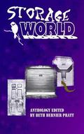 Storage World: An Anthology of Science Fiction, Fantasy, and Horror