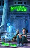 Sinister Sites (Paranormal Properties) (Volume 2)