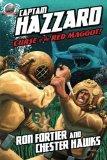 Captain Hazzard: Curse of the Red Maggot (Volume 3)