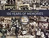 Minnesota State High School League: 100 Years of Memories
