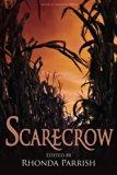 Scarecrow (Rhonda Parrish's Magical Menageries) (Volume 3)