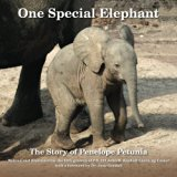 One Special Elephant: The Story of Penelope Petunia