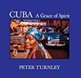 CUBA A Grace of Spirit