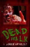 The Dead Walk: Volume 2