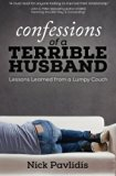 Confessions of a Terrible Husband: Lessons Learned from a Lumpy Couch