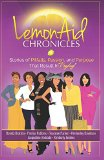 LemonAid Chronicles: Stories of Pitfalls, Passion and Purpose that Result in Payday (Volume 1)