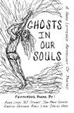 Ghosts In Our Souls: A Hand Lettered Anthology Of Poetry