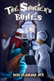 The Saucier's Bones (Volume 1)