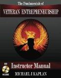 The Fundamentals of Veteran Entrepreneurship: Instructor Manual