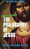 The Philosophy of Jesus: Updated and Gender-Neutral