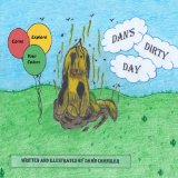 Dan's Dirty Day (The ABC's of Learning) (Volume 4)