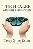 The Healer: Wings of Redemption (The Healer Saga)
