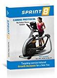 Sprint 8 Cardio Protocol