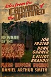 Tales from the Canyons of the Damned: No. 4 (Volume 4)