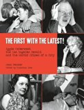 The First with the Latest!: Aggie Underwood, the Los Angeles Herald, and the Sordid Crimes o...