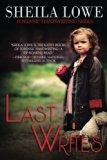 Last Writes (Forensic Handwriting Series) (Volume 4)