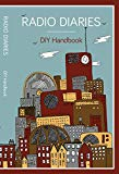 Radio Diaries: DIY Handbook