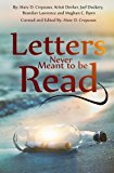 Letters Never Meant to be Read (Volume 1)